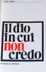 il_dio_in_cui_non_credo.jpg